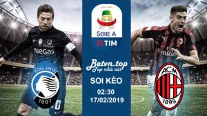 Soi kèo Atalanta vs AC Milan, 02h30 ngày 17/02 Serie A - Nhà cái Fun88