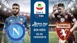 Soi kèo Napoli vs Torino, 02h30 ngày 18/02 Serie A - Nhà cái 188Bet