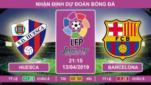 Nhận định Huesca vs Barcelona , 21h15, 13/4/2019 La Liga