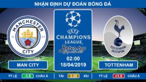 Nhận định Man City vs Tottenham, 02h00 ngày 18/4: Champions League