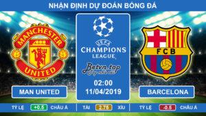 Nhận định Man United vs Barcelona, 02h00, 11/4/2019 Tứ kết Champions League