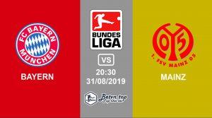 Hướng dẫn cá độ bóng đá qua mạng Bayern Munich vs Mainz, 20h30 31/08/2019 VĐQG Đức