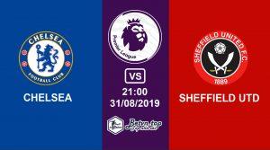 Hướng dẫn cá độ bóng đá qua mạng Chelsea vs Sheffield United, 21h00 31/08/2019 Ngoại hạng Anh