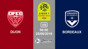 Nhận định kèo bóng đá Dijon vs Bordeaux, 0h00 25/8/2019 VĐQG Pháp
