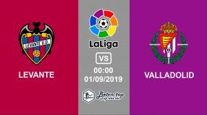 Hướng dẫn cá độ bóng đá qua mạng Levante vs Valladolid, 0h00 1/9/2019 VĐQG Tây Ban Nha