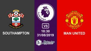 Hướng dẫn cá độ bóng đá qua mạng Southampton vs Man United, 18h30 31/08/2019 Ngoại hạng Anh