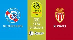 Hướng dẫn cá độ bóng đá qua mạng Strasbourg vs AS Monaco, 1h00 1/09/2019 VĐQG Pháp