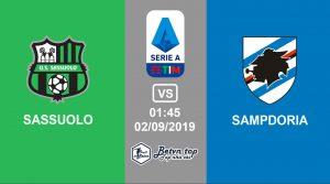 Hướng dẫn cá độ bóng đá qua mạng Sassuolo vs Sampdoria, 1h45 02/09/2019 VĐQG Italia