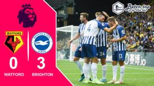 Video Highlights Watford vs Brighton 11/08/2019