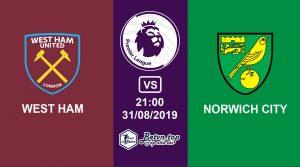 Hướng dẫn cá độ bóng đá qua mạng West Ham vs Norwich City, 21h00 31/08/2019 Ngoại hạng Anh