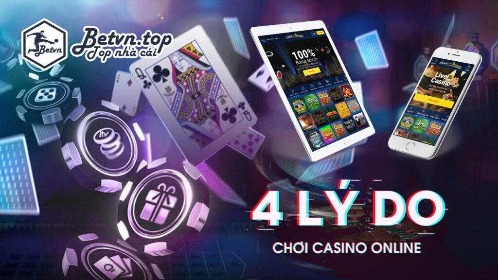4 lý do chơi casino online để kiếm tiền năm 2020
