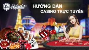 hướng dẫn casino trực tuyến