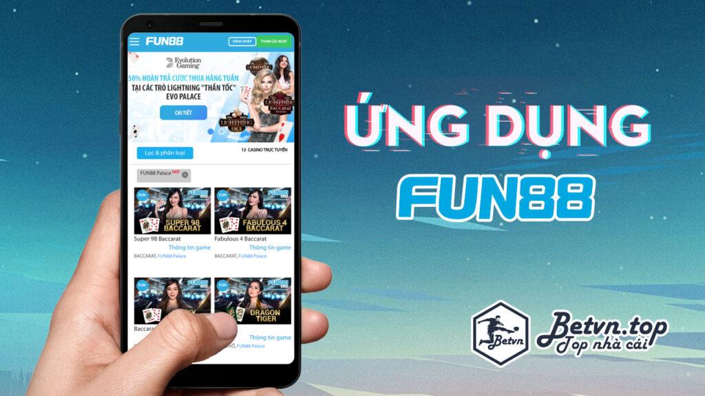 ứng dụng casino fun88