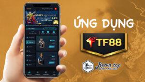 ứng dụng cá cược bóng đá TF88